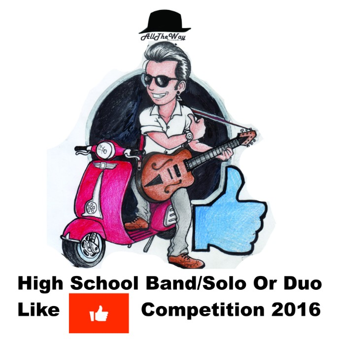 High school Student Band/Solo or Duo Like Competition