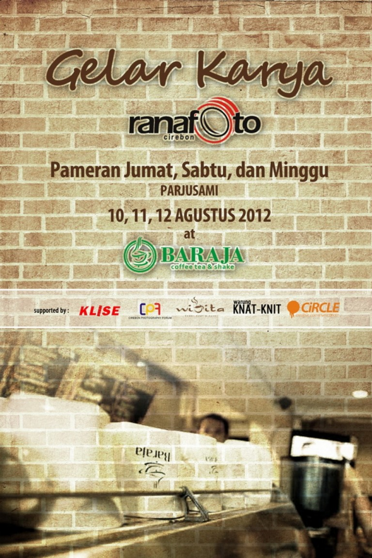 Gelar Karya Rana Foto : 10 – 12 Agustus 2012