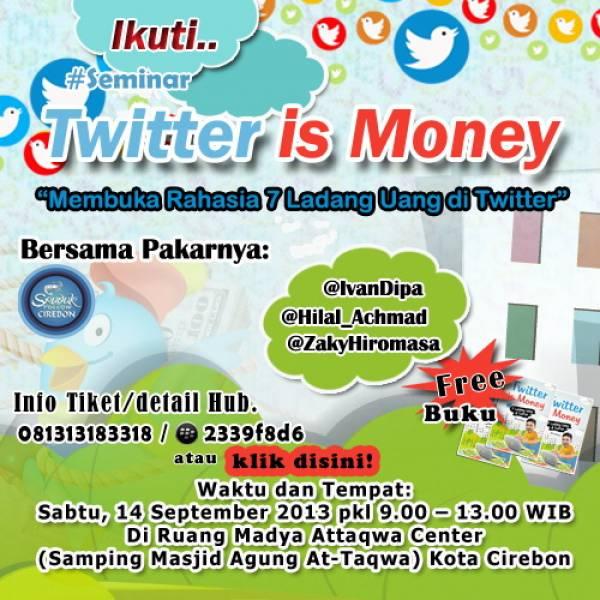 Seminar Twitter is Money, 14 September 2013