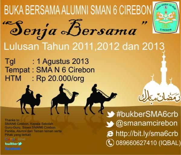 Buka Bersama Alummni SMAN6 Cirebon Lulusan Tahun 2011,2012 dan 2013
