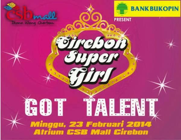 Pertama Kali, Cirebon Super Girl Got Talent 2014 Digelar