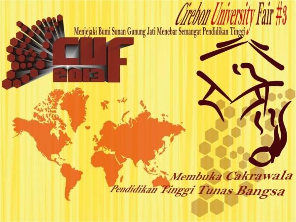 Cirebon University Fair , 9 – 10 Februari 2013
