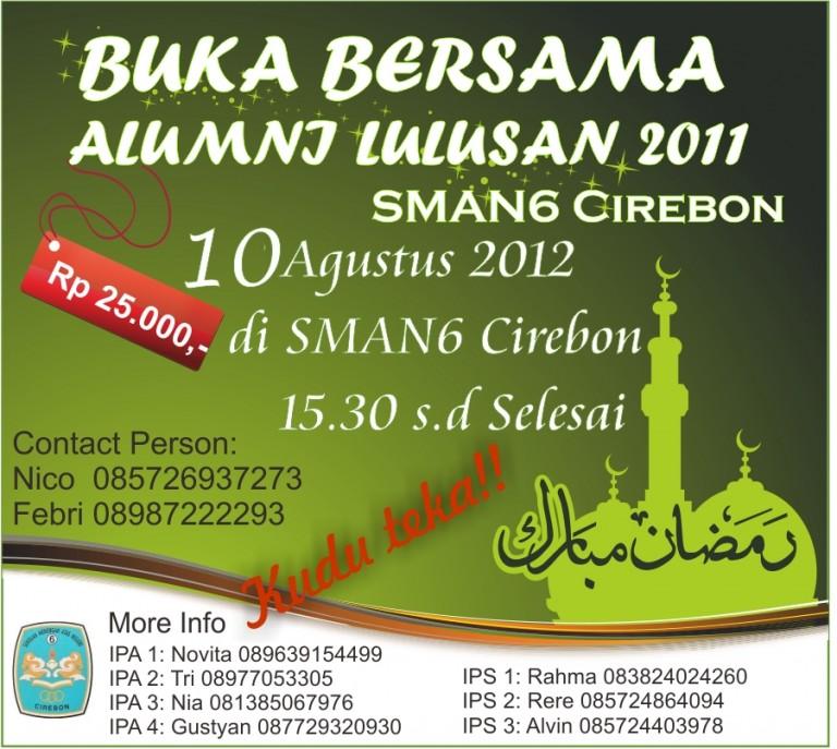 Buka Puasa Bersama SMAN 6 Cirebon Alumni 2011 ; 10 Agustus 2012
