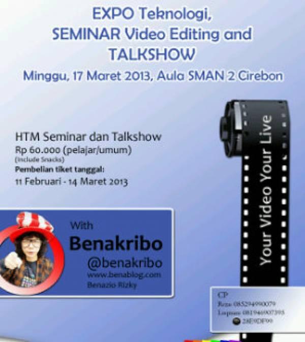 Talkshow dan Seminar Membuat Video W/ Benakribo