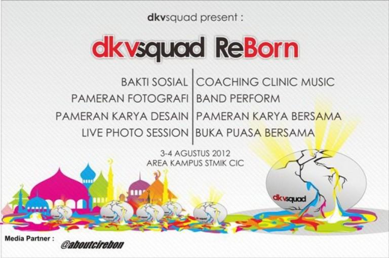 """dkvsquad ReBorn"" di Kampus CIC ; 3 – 4 Agustus 2012"