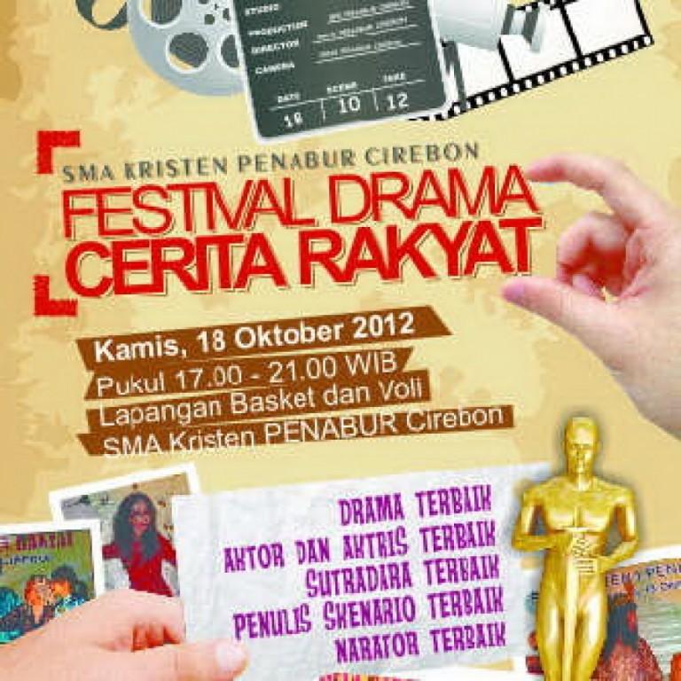 Festival Drama Rakyat di SMAK Penabur Cirebon, 18 Oktober 2012
