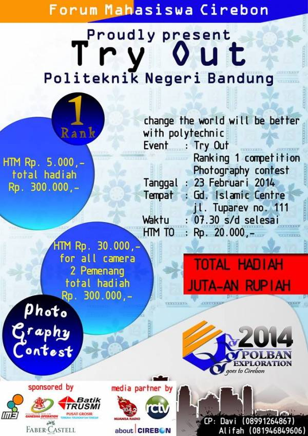 23 Februari, Try Out dan Photography Contest Politeknik Negeri Bandung di Cirebon