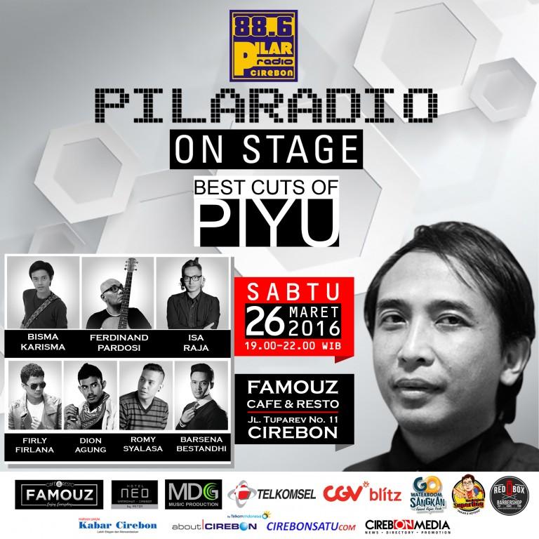 "PilaRadio On Stage  ""Best Cuts Of Piyu"" di Famouz Café Cirebon"