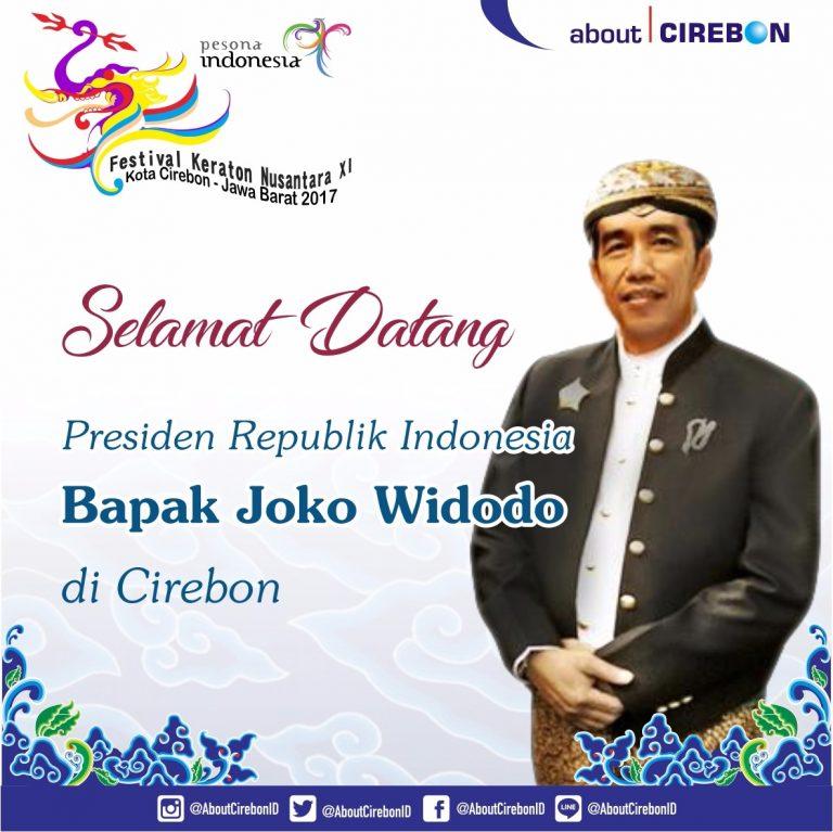 Presiden Jokowi Hadiri Penutupan Festival Keraton Nusantara 2017 di Cirebon