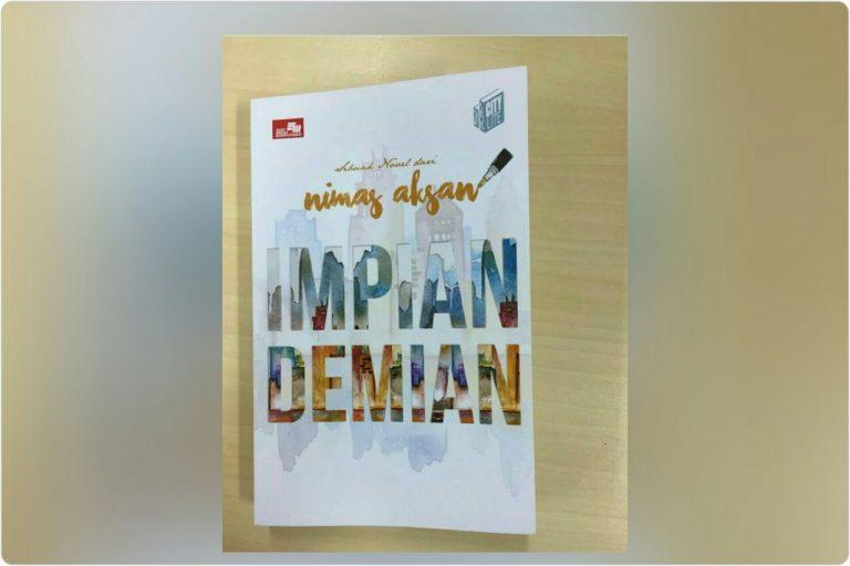 Impian Demian, Novel Kedua Garapan Nimas Aksan