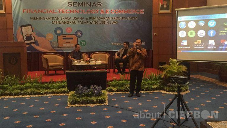 Dorong Pelaku Usaha, KPw BI Cirebon Gelar Seminar Financial Technology & E-Commerce
