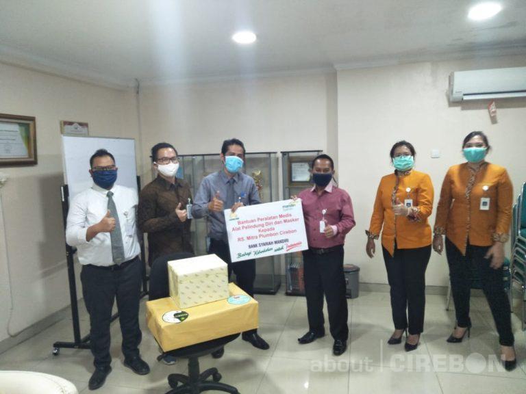 Mandiri Syariah Area Cirebon Serahkan Bantuan APD dan Masker kepada RS Mitra dan Rujukan Covid-19