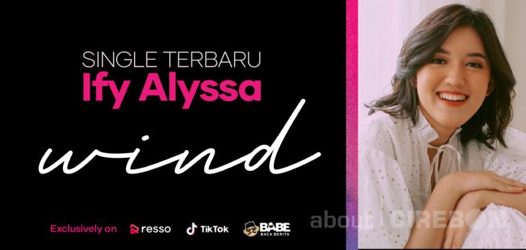 """Resso x Ify Alyssa: """"Wind"""", Single Terbaru Ify Rilis Secara Eksklusif di Resso"""