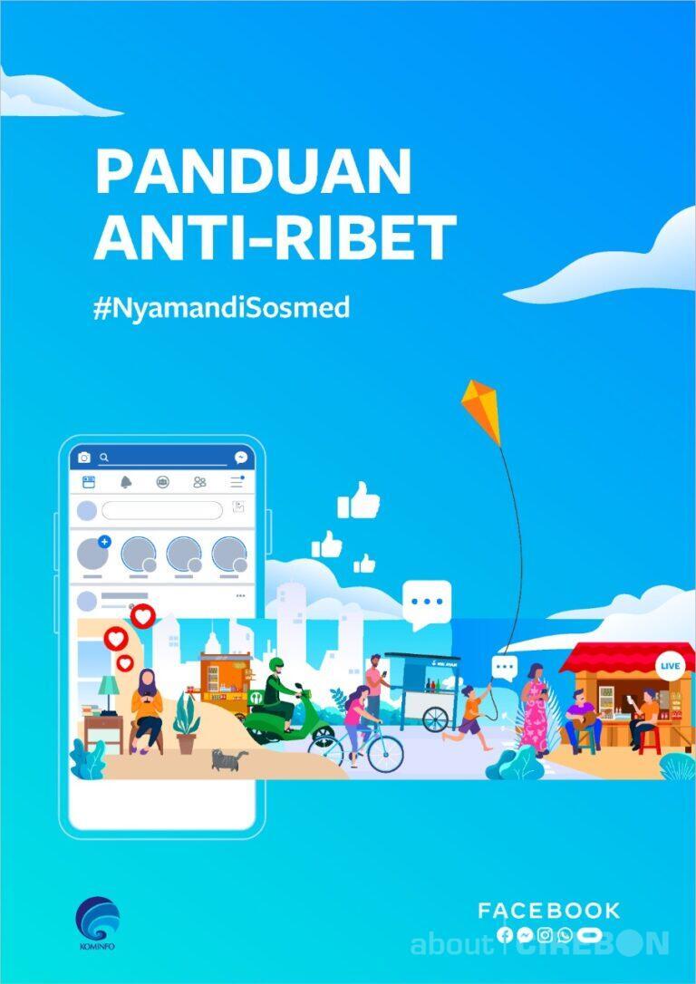 Ajak Masyarakat Jaga Keamanan dan Privasi Media Sosial, Facebook Luncurkan Buku Panduan Anti- Ribet #NyamandiSosmed
