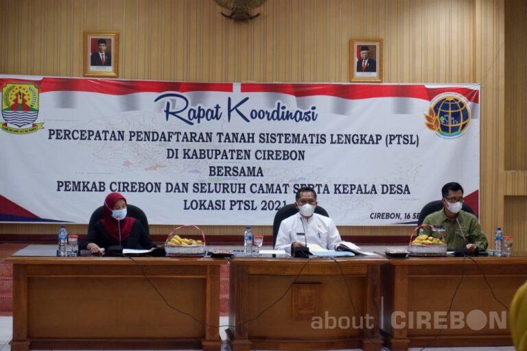 Pemkab Targetkan Tahun 2021 Semua Bidang Tanah di Kabupaten Cirebon Sudah Bersertifikat