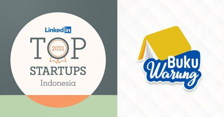 BukuWarung Masuk Daftar 15 Startup Paling Top di Indonesia Versi LinkedIn